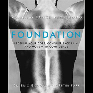 Foundation Training - From Pain to Performance by Dr Eric Goodman - A Review