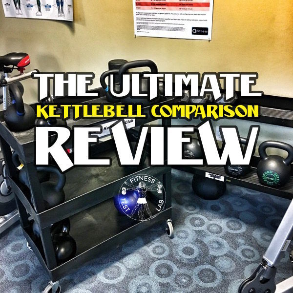 The Ultimate Kettlebell Comparison Review - 2017 Edition