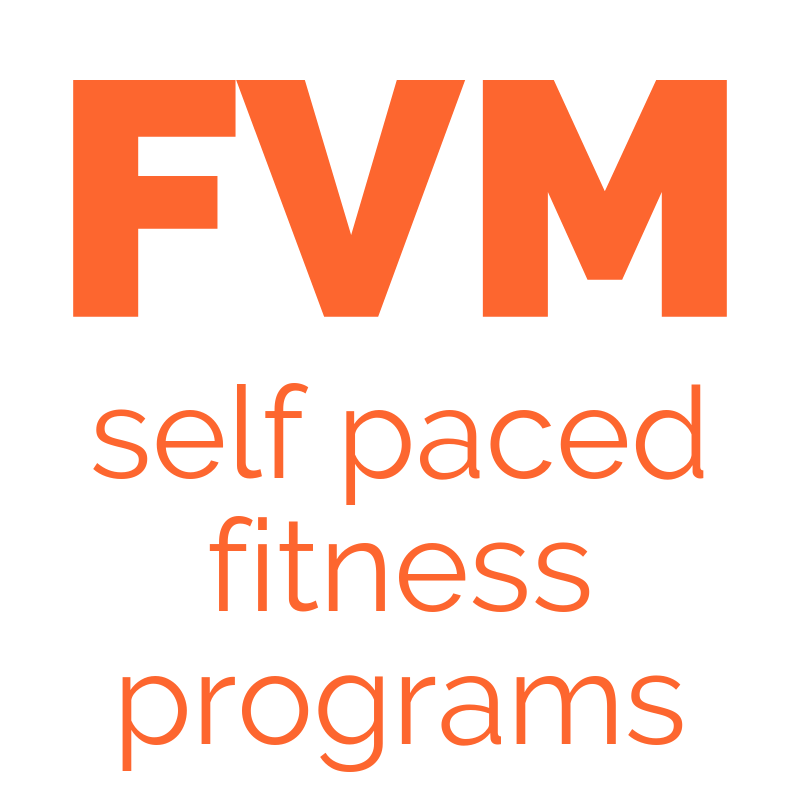 FVM Self Paced Fitness Programs by Fitness Vida