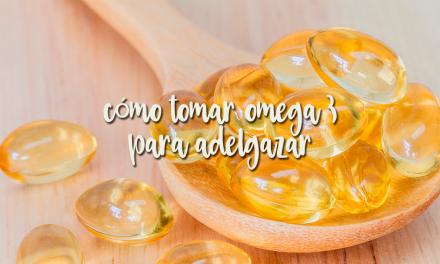 Cómo tomar omega 3 para adelgazar