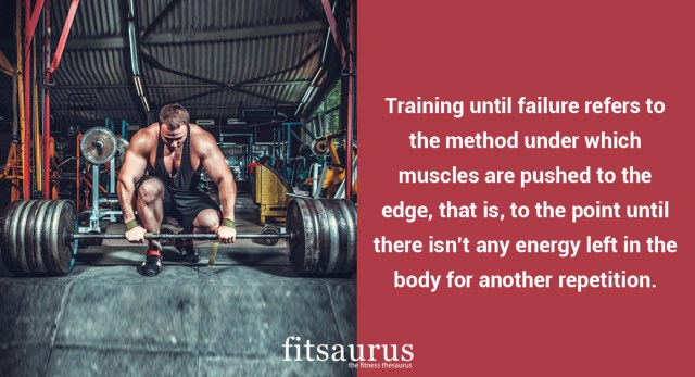 What Training Until Failure Actually Means ?