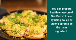 How many calories are there in Sev Puri & does it have any health benefits?