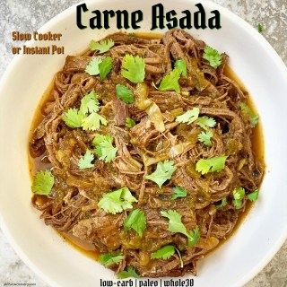{VIDEO} Slow Cooker/Instant Pot Carne Asada (Low-Carb, Paleo, Whole30)