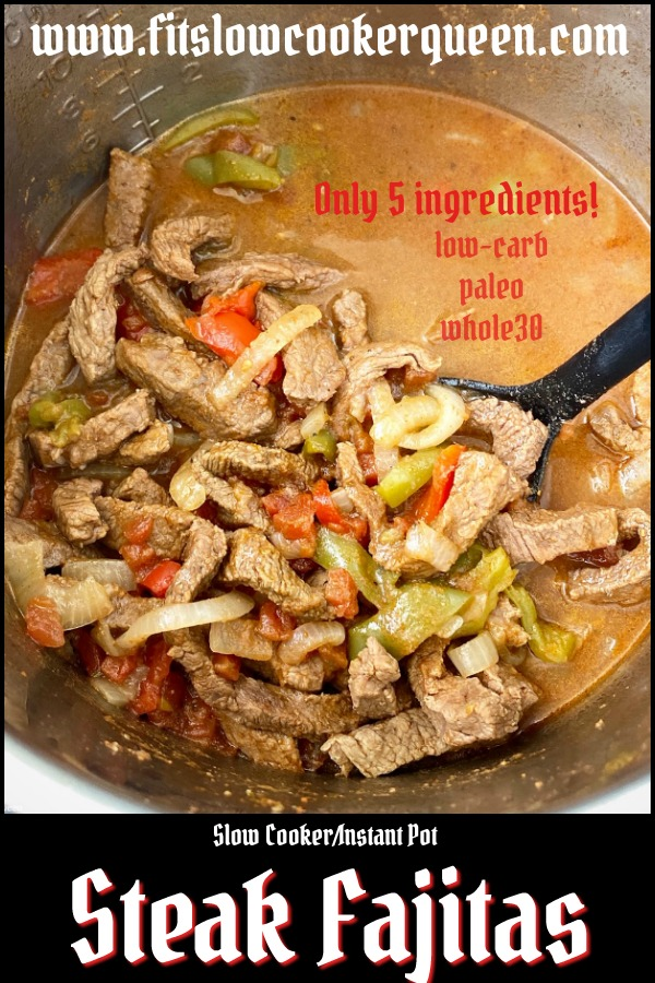 pinterest pin for {VIDEO} 5-Ingredient Slow Cooker_Instant Pot Steak Fajitas (Low-Carb, Paleo, Whole30)