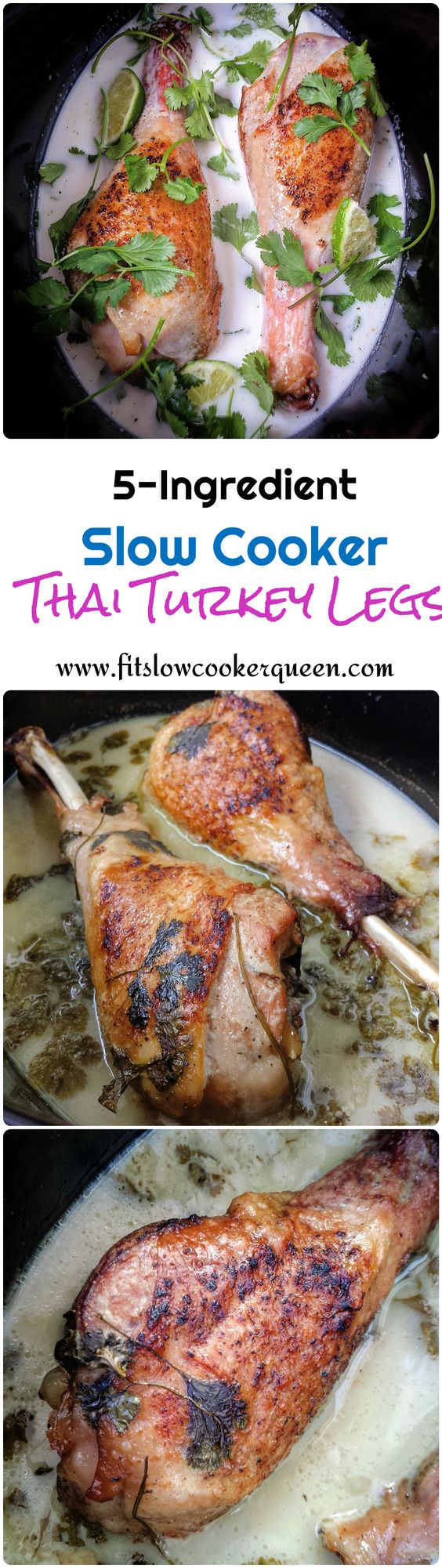 These turkey legs are slow cooked in the crock-pot with Thai flavors. The 5-ingredients includes lite coconut milk, cilantro and lemon-garlic seasoning.