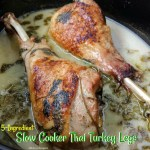 These turkey legs are slow cooked in the crock-pot with Thai flavors. The 5-ingredients includes light coconut milk, cilantro, and lemon-garlic seasoning.
