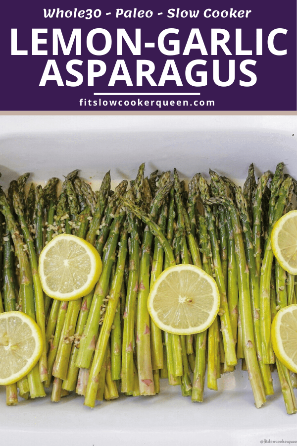 Slow Cooker/Instant Pot Lemon Garlic Asparagus (Low-Carb, Paleo, Whole30)