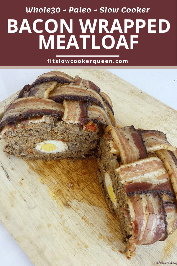 Slow Cooker Bacon Wrapped Meatloaf (Paleo,Whole30,Low-Carb)