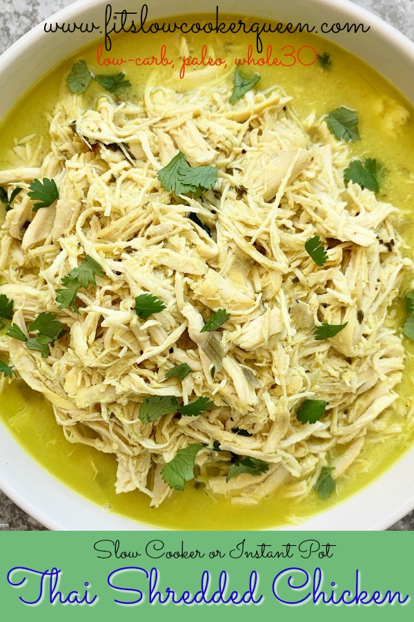 Pinterest pin for Slow Cooker_Instant Pot Thai Shredded Chicken (Low-Carb, Paleo, Whole30)