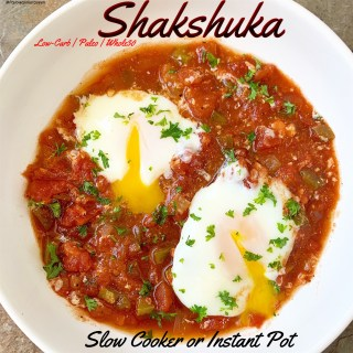 {VIDEO} Slow Cooker/Instant Pot Shakshuka (Low-Carb, Paleo, Whole30)