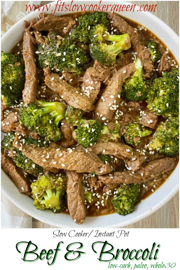 pinterest pin for Slow Cooker_Instant Pot Beef & Broccoli (Low-Carb, Paleo, Whole30)