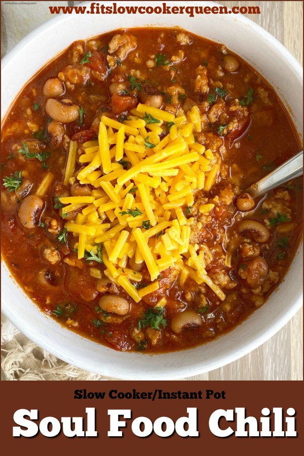 pinterest pin for Slow Cooker_Instant Pot Soul Food Chili