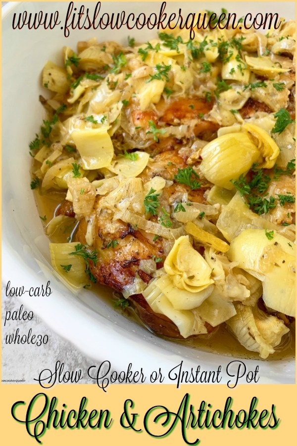 pinterest pin for Slow Cooker Instant Pot Chicken and Artichokes (Low-Carb, Paleo, Whole30)