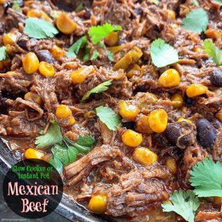(VIDEO) Slow Cooker/Instant Pot Mexican Beef