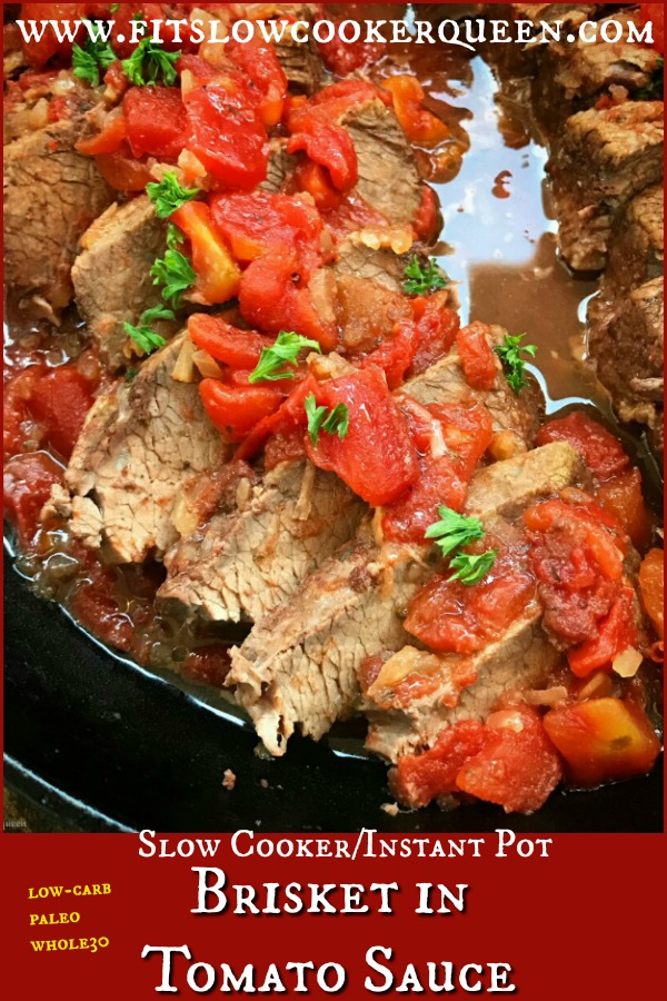 pinterest pin for Slow Cooker_Instant Pot Brisket in Tomato Sauce (Low-Carb, Paleo, Whole30)