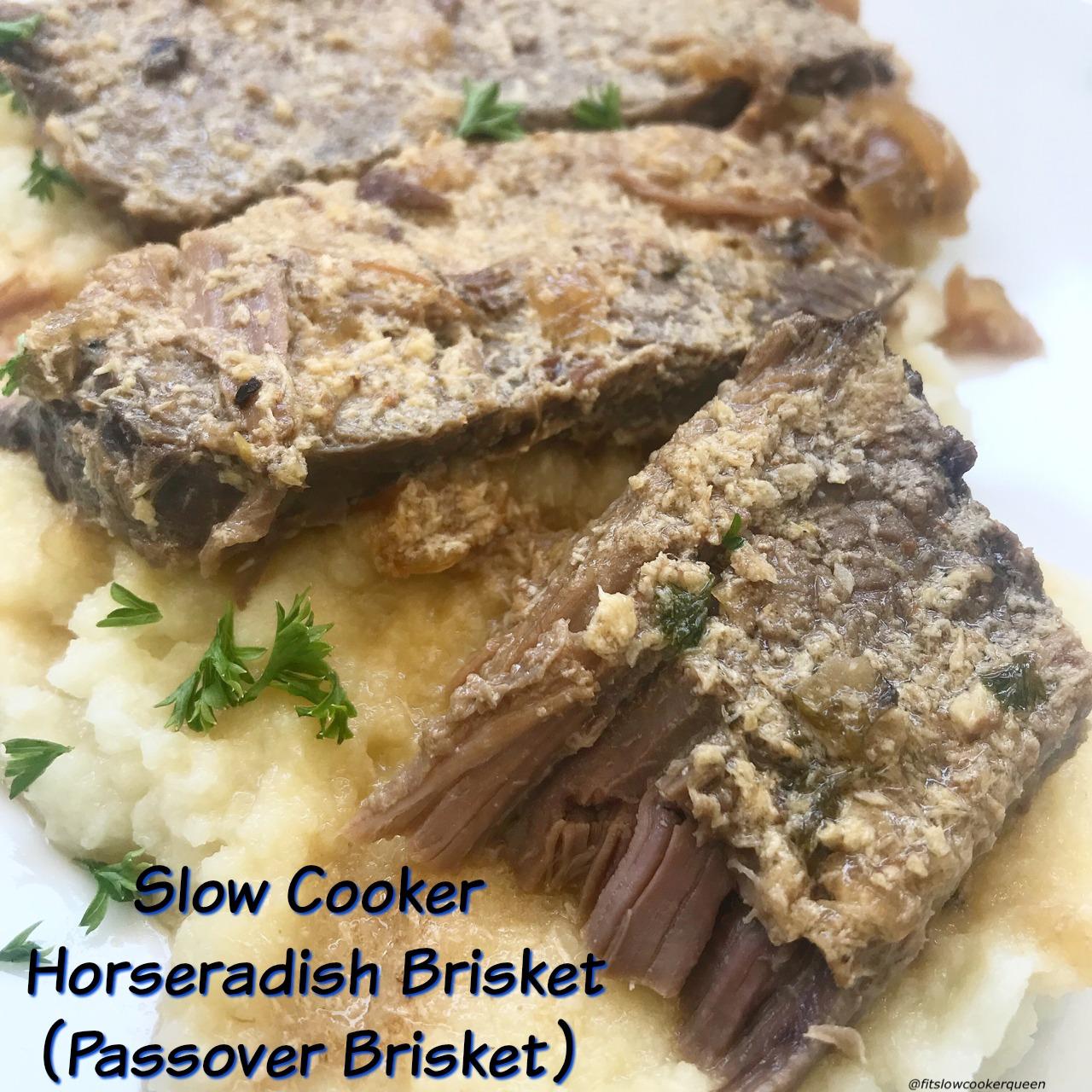 slow cooker horseradish brisket passover brisket fit slow cooker