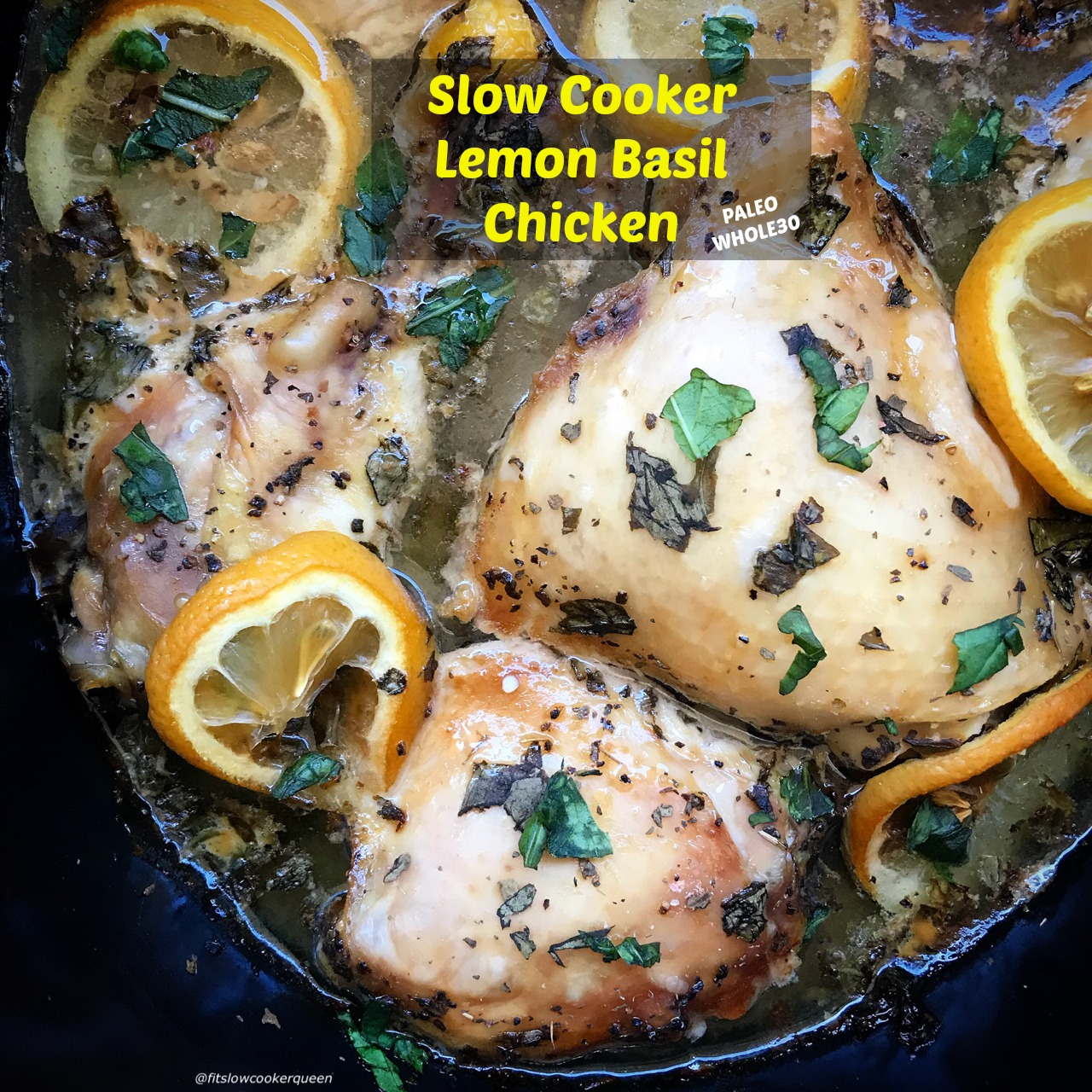 Lemon and basil are a great combination, perfect for a chicken slow cooker recipe. Using a simple homemade sauce of lemon juice, basil and a few other ingredients, this healthy recipe is both paleo and whole30.