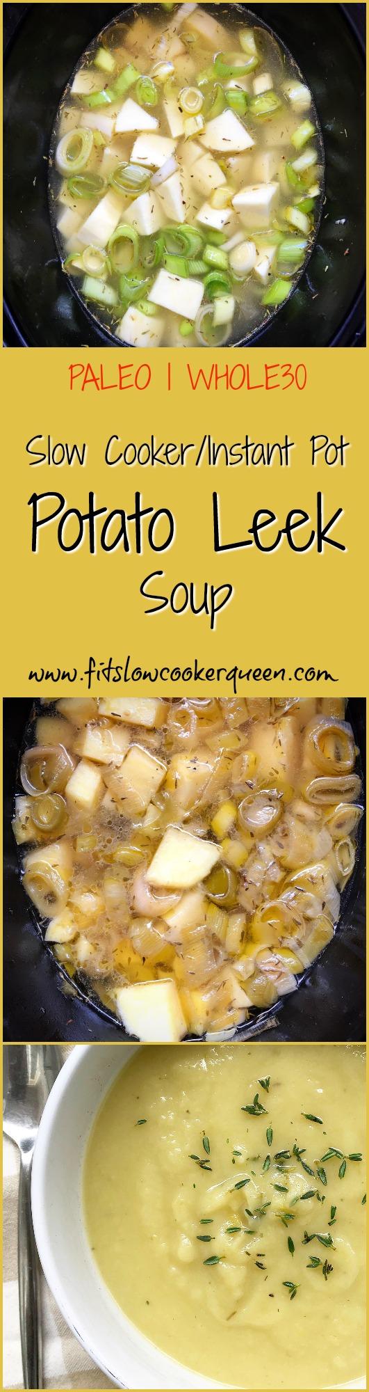 another pinterest pin for Slow Cooker_Instant Pot Potato & Leek Soup (Paleo,Whole30)