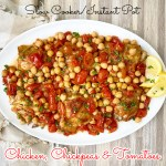 cover pic for {VIDEO} Slow Cooker Instant Pot Chicken, Chickpeas & Tomatoes