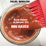 This homemade BBQ sauce is whole30, paleo, gluten-free, vegan, and has no added sugar! Make this bbq sauce in your slow cooker or Instant Pot.