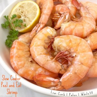 Slow Cooker Peel and Eat Shrimp (Paleo,Whole30,Low-Carb)