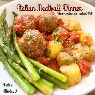 {VIDEO} Slow Cooker/Instant Pot Italian Meatball Dinner (Paleo,Whole30)