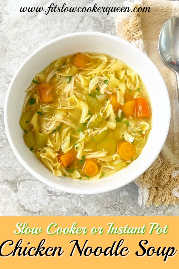 Pinterest pin for Slow Cooker_Instant Pot Chicken Noodle Soup pin1
