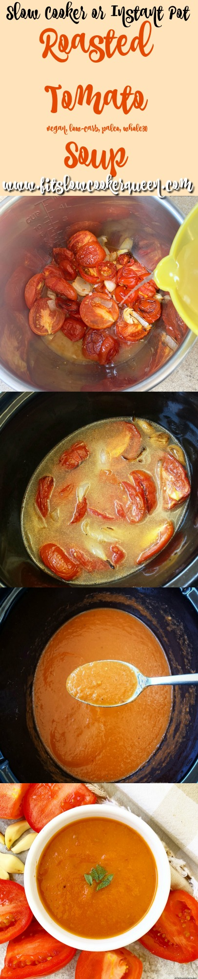 another Pinterest pin for Slow Cooker_Instant Pot Roasted Tomato Soup (Paleo_Whole30)