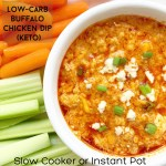 Buffalo chicken dip is a popular starter for a reason. This low-carb version is packed with your favorite buffalo flavors. Make this crowd pleasing appetizer in your slow cooker or Instant Pot.