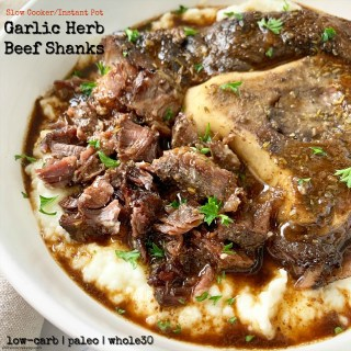 cover pic for {VIDEO} Slow CookerInstant Pot Garlic Herb Beef Shanks (Low-Carb, Paleo,Whole30)