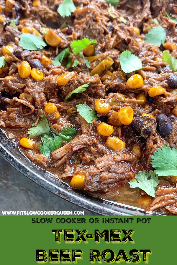 pinterest pin for slow cooker or instant pot tex-mex beef roast