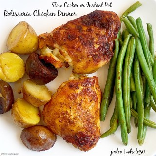 cover pic for slow cooker or instant pot rotisserie chicken dinner