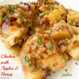 {VIDEO} Slow Cooker/Instant Pot Chicken with Apples & Honey (Paleo)