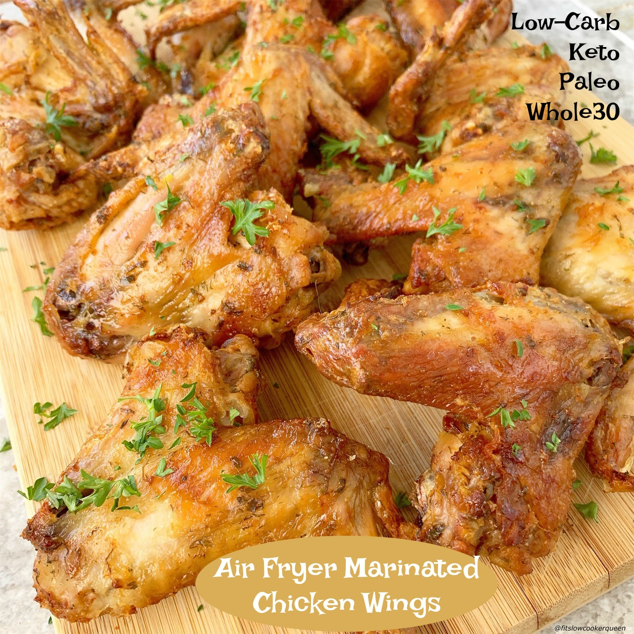 Air Fryer Marinated Chicken Wings Keto Low Carb Paleo Whole30