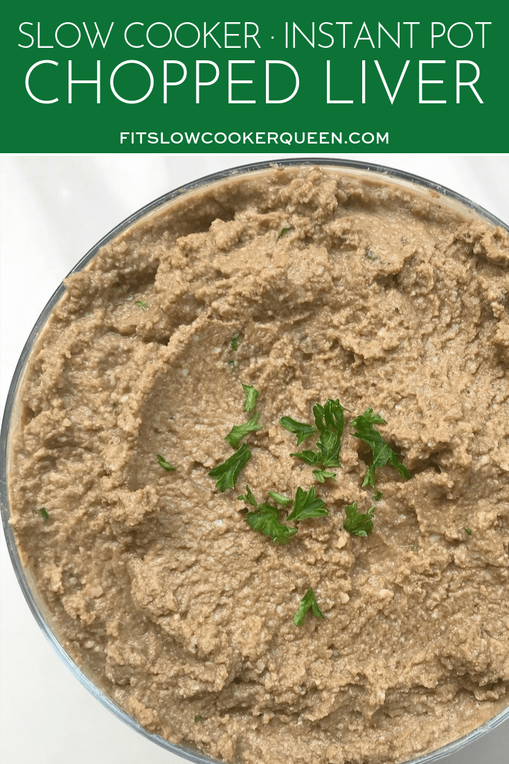 Slow Cooker/Instant Pot Chopped Liver (Low-Carb,Paleo,Whole30)