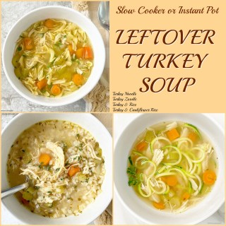Slow Cooker/Instant Pot Leftover Turkey Soup