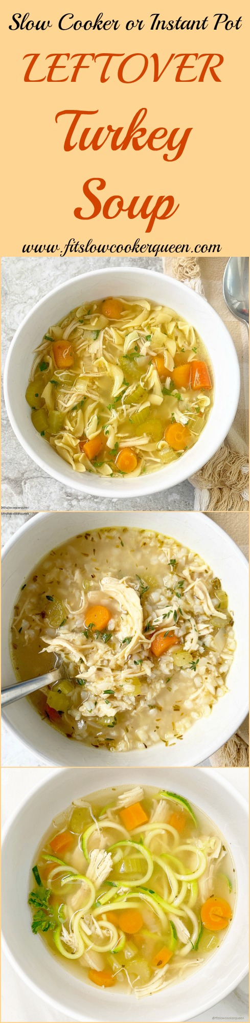 Another pinterest pin for Slow Cooker_Instant Pot Leftover Turkey Soup