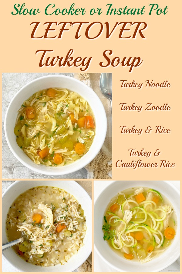 pinterest pin for Slow Cooker_Instant Pot Leftover Turkey Soup