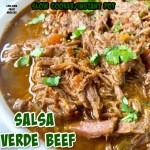 cover pic for {VIDEO} Slow CookerInstant Pot Salsa Verde Beef (Low-Carb, Paleo, Whole30)