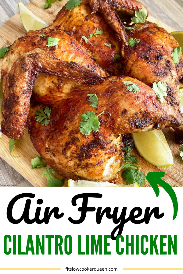 Air Fryer Cilantro Lime Chicken (Low-Carb, Paleo, Whole30)