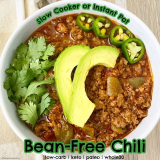 cover pic for {VIDEO} Slow CookerInstant Pot Bean-Free Chili (Low-Carb, Paleo, Whole30)