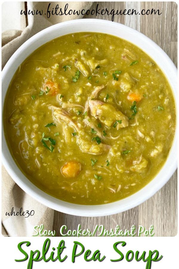 pinterest pin for {VIDEO} Slow Cooker_Instant Pot Split Pea Soup (Whole30)