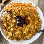 cover pic for {VIDEO} Slow Cooker Instant Pot Pumpkin Oatmeal (Vegan)