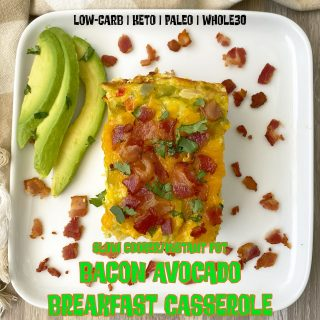 Slow Cooker Instant Pot Bacon Avocado Breakfast Casserole