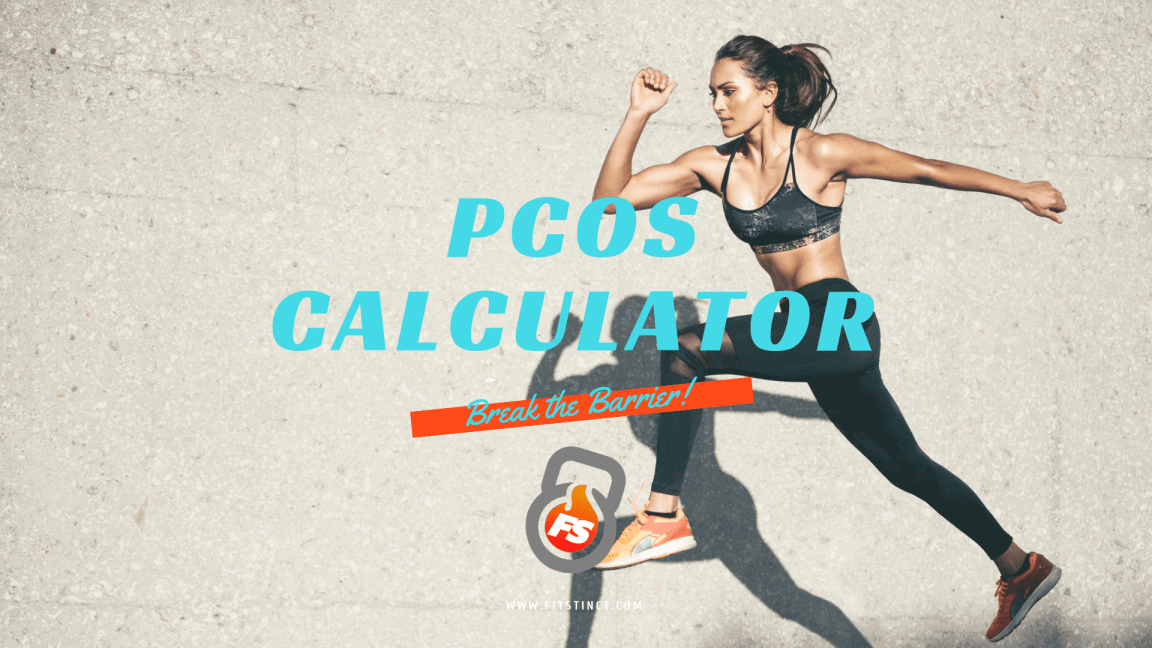PCOS Calculator (Start your weight loss journey in just 5