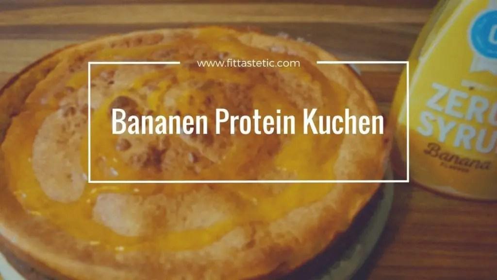 Bananen Protein Kuchen Rezept