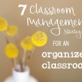 7 Classroom Management Strateiges