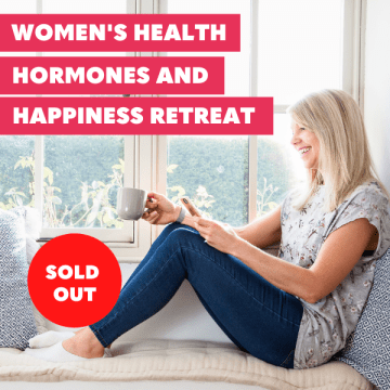 Women's Health, Hormones & Happiness