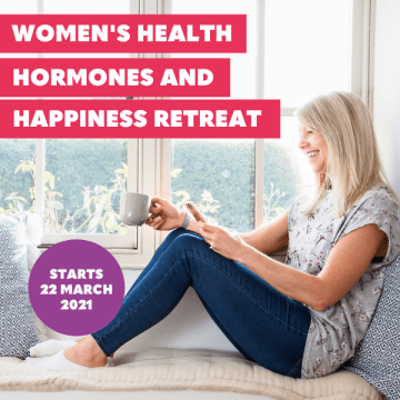 Fitter Food Women's Health, Hormones and Happiness Retreat March 2021