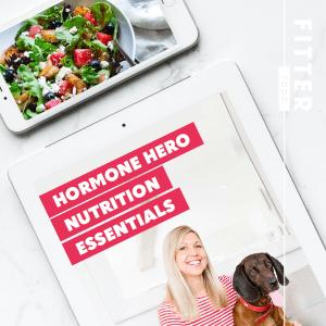 Hormone Hero Nutrition Essentials eBook